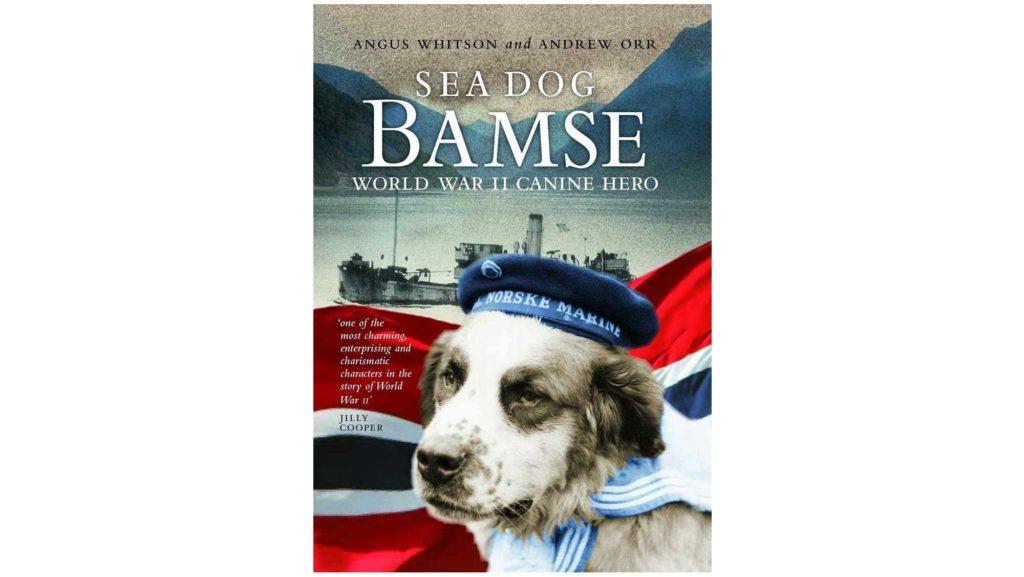 """Die Autoren Angus Whitson und Andrew Orr beschreiben das ungewöhnliche Leben von Bamse in dem Buch """"Sea Dog Bamse: World War II Canine Hero"""""""